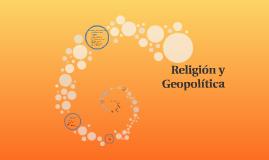 Religión y Geopolítica