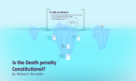 Is the Death penalty Constitutional?