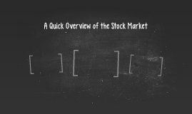 A Quick Overview of the Stock Market