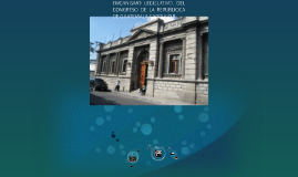 ORGANISMO LEGISLATIVO,CAPITULO II DELCONGRESO DE LA REPUBLIO