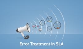 Error Treatment in SLA