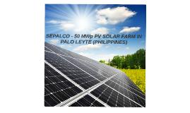 Copy of SEPALCO - 50 MWp PV SOLAR FARM IN PALO LEYTE (PHILIPINNES)