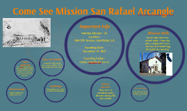 come see mission san rafeal arcangle