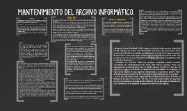 MANTENIMIENTO DEL ARCHIVO INFORMÁTICO.
