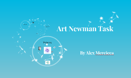 Art Newman Task