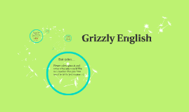 Grizzly English
