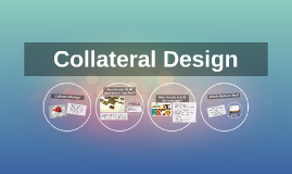 Copy of Collateral Design