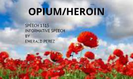 Opium/Heroin