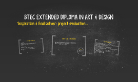 BTEC EXTENDED DIPLOMA IN ART & DESIGN