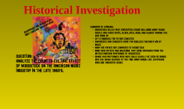 Copy of Historical Investigation