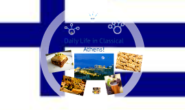 Daily Life in Classical Athens!