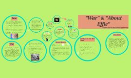 """""""War"""" & """"About Effie"""""""