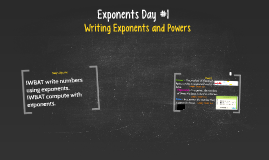 8.24 Exponents Day #1