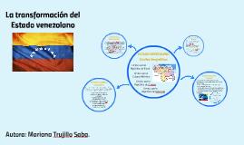 La transformación del Estado venezolano