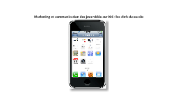 Marketing et communication des jeux vidéo sur iOS : les clefs du succès