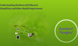 Understanding Students with Physical Disabilites and Other H