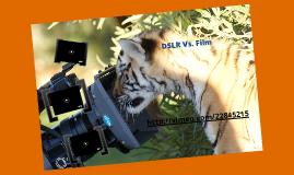 DSLR vs. Film