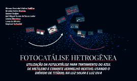 Tratamento Oxidativo Avançado - Fotocatálise utilizando o Ti