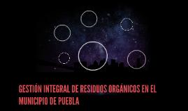 GESTIÓN INTEGRAL DE RESIDUOS ORGÁNICOS EN EL MUNICIPIO DE PU