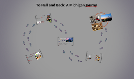To Hell and Back: A Michigan Journy