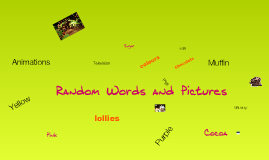 Random Words & Pics.