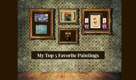 My Top 5 Favorite Paintings