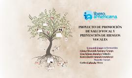 Copy of PROYECTO DE PROMOCIÓN DE SALUD VOCAL Y PREVENCIÓN DE RIESGOS