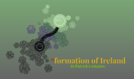 Copy of formation of Ireland