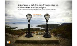 Importancia  del Análisis Prospectivo en el Planeamiento Est