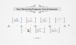 Peer Mentoring Program: End of Semester