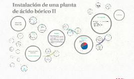 Instalación de una planta de ácido bórico
