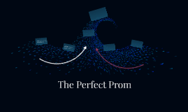 The Perfect Prom