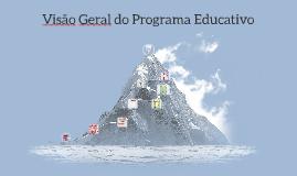 Visão Geral do Programa Educativo