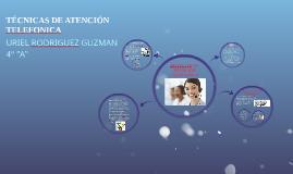 TÉCNICAS DE ATENCIÓN TELEFONICA