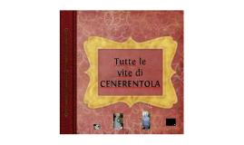 Copy of Oltre il confine della fiaba e del mito: tutte le vite di Cenerentola