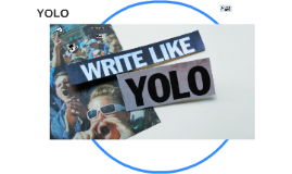 write like YOLO
