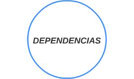 DEPENDENCIAS