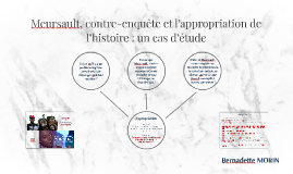 Meursault, contre-enquête et l'appropriation de l'histoire :