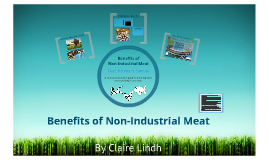 Copy of Benefits of Non-Industrial Meat