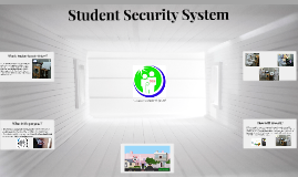 Student Security System