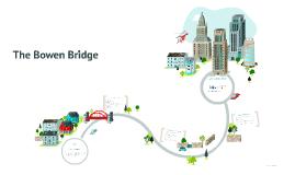 The Bowen Bridge