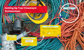 Setting Up Your Classroom Environment