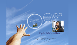 Kyla McMullen: Michigan's First African American Women to Earn a PhD in Computer Sciences and Engineering