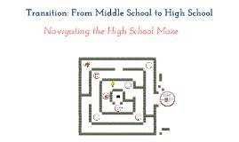 Transition: Navigating the High School Maze