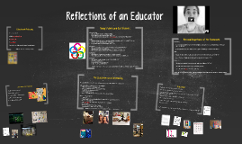 Reflections of an Educator