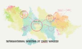 Informational Writing By Zach Walker