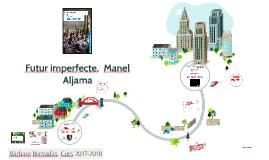 Futur imperfecte, Manel Aljama