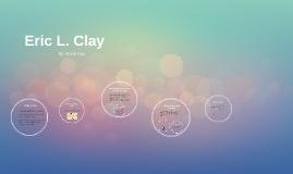 Eric L. Clay