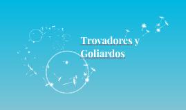 Trovadores y Goliardos