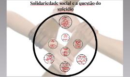 Aula 07: Émile Durkheim II - Solidariedade Social e a Questão do Suicídio